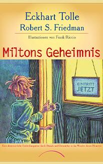 Miltons Geheimnis - Eckhart Tolle